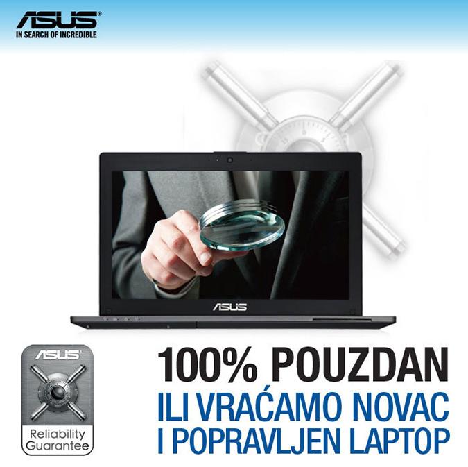 ASUS jamči pouzdanost svojih uređaja ili vam vraća   novac i popravljen laptop