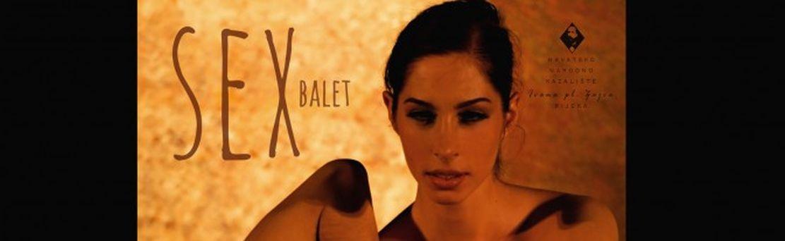"""Premijera baleta """"Sex"""" u riječkome HNK 16. listopada"""