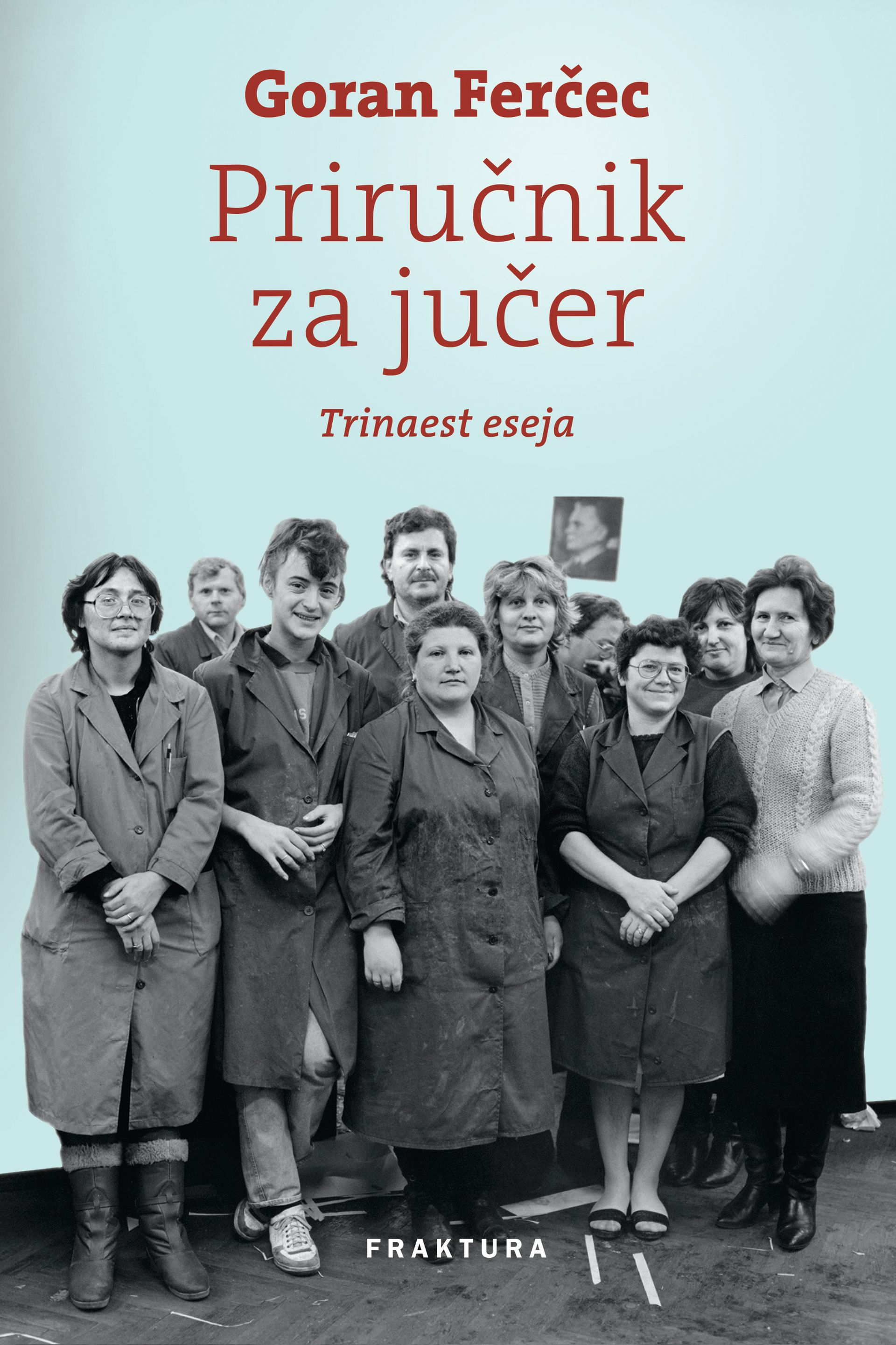 """Predstavljen """"Priručnik za jučer"""" Gorana Ferčeca"""