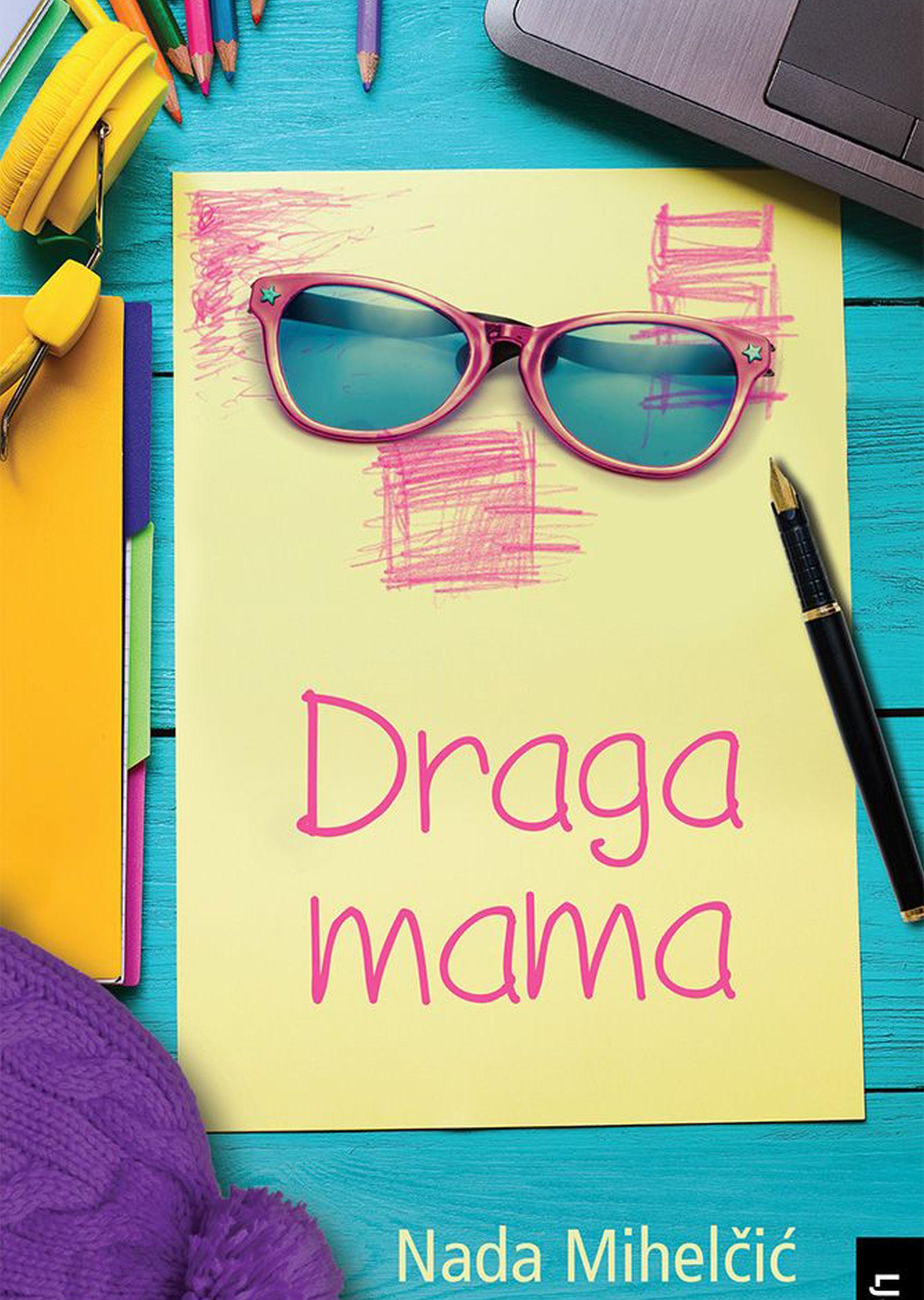 "NOVI ROMAN: Predstavljen roman ""Draga mama"" Nade Mihelčić"