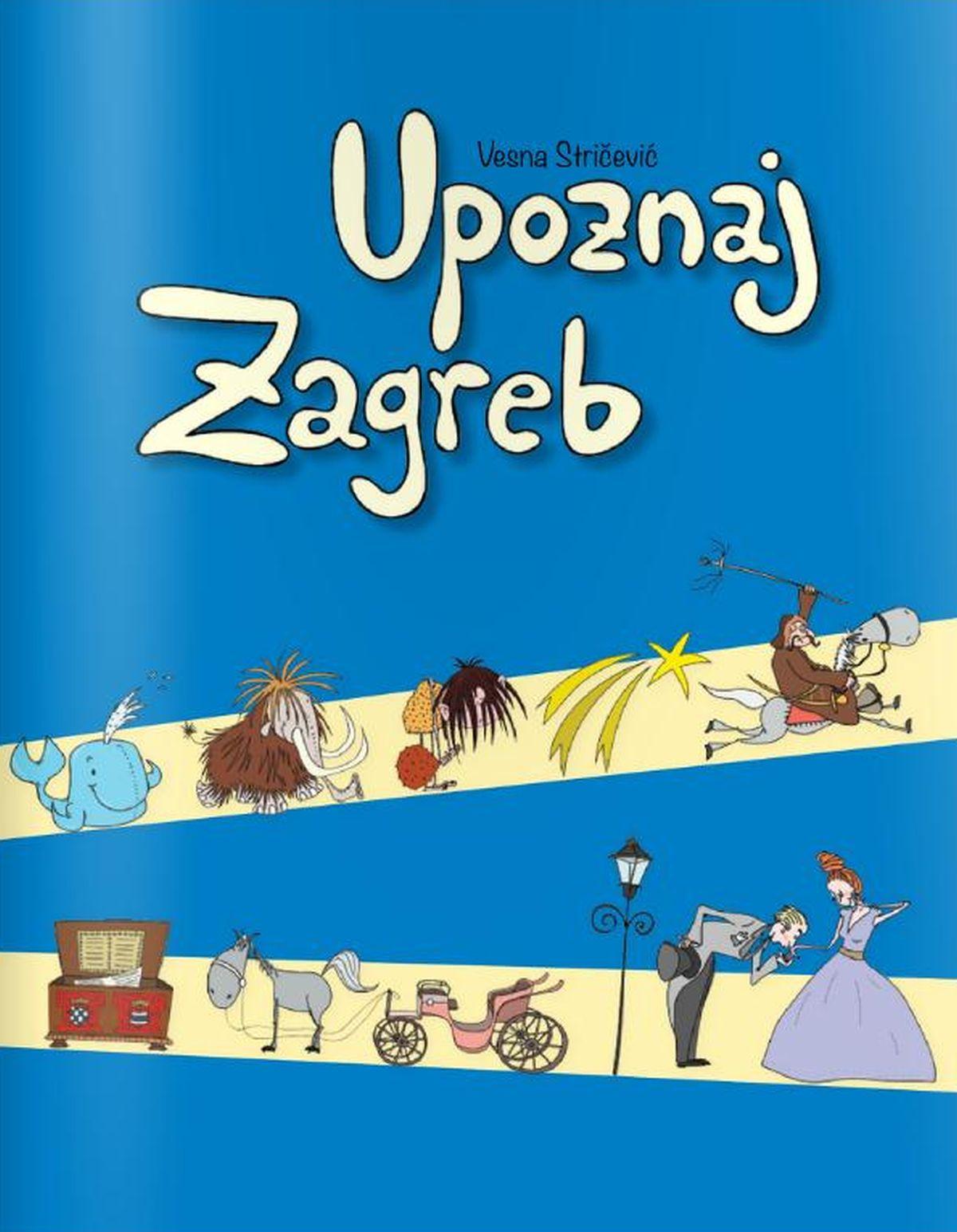 """Predstavljena knjiga """"Upoznaj Zagreb"""" Vesne Stričević"""