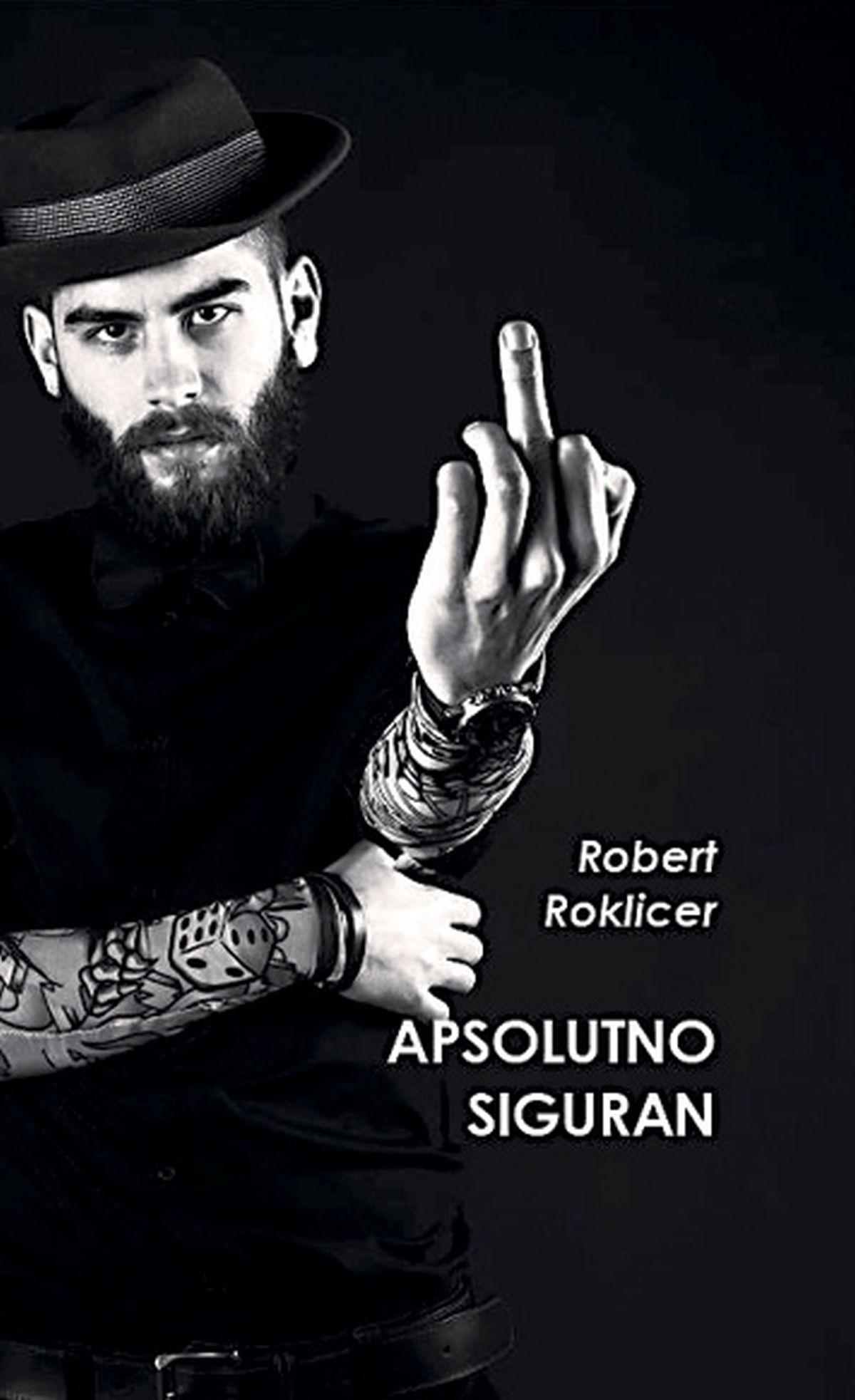 ROBERT ROKLICER 'Napisao sam ono što sam i doživio'