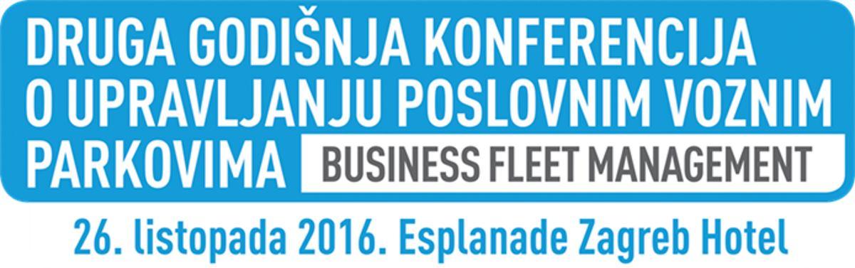BUSINESS FLEET MANAGEMENT Druga godišnja konferencija o upravljanju poslovnim voznim parkovima (26. listopada)