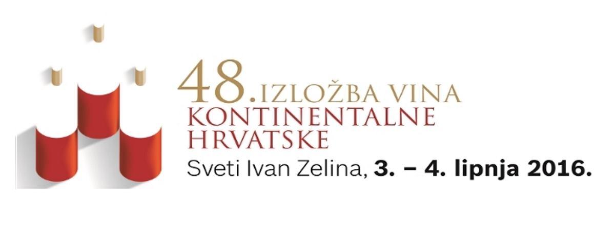 SVETI IVAN ZELINA Pozivamo vas na 48. Izložbu vina kontinentalne Hrvatske od 3. do 4. lipnja