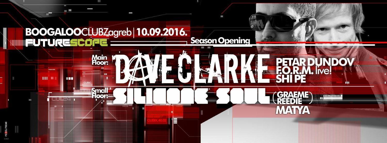 Dave Clarke i Silicone Soul otvaraju Future Scope sezonu velikih evenata u klubu Boogaloo