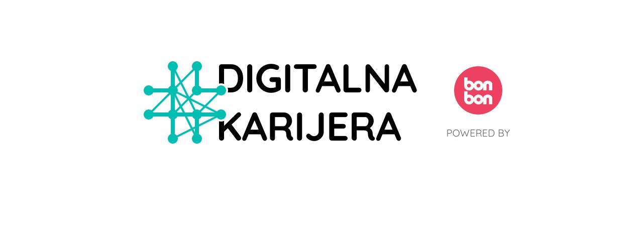 #DIGITALNAKARIJERA Kako se zaposliti i uspIjeti u digitalnoj ekonomiji