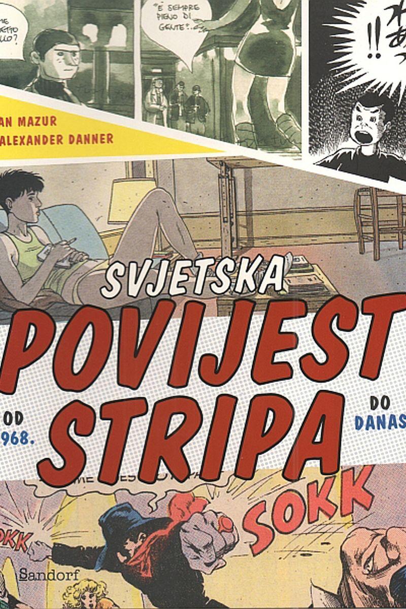 """Sandorf objavio """"Svjetsku povijest stripa: od 1968. do danas"""""""