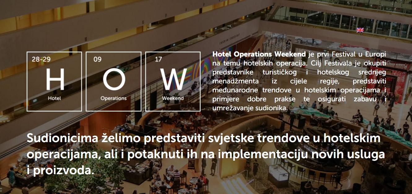 HOW FESTIVAL Prva festivalska konferencija na temu hotelskih operacija