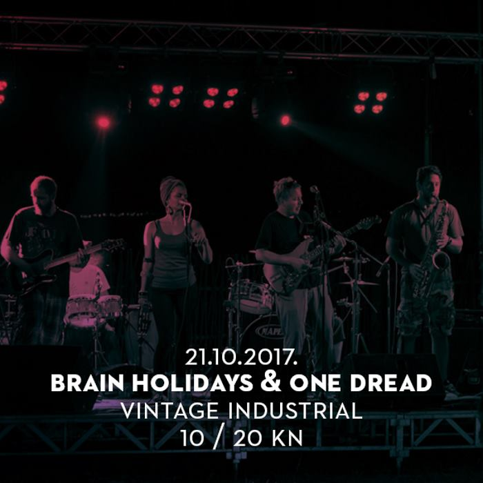 VINTAGE INDUSTRIAL Veliki reggae party uz Brain Holidays i One Dread