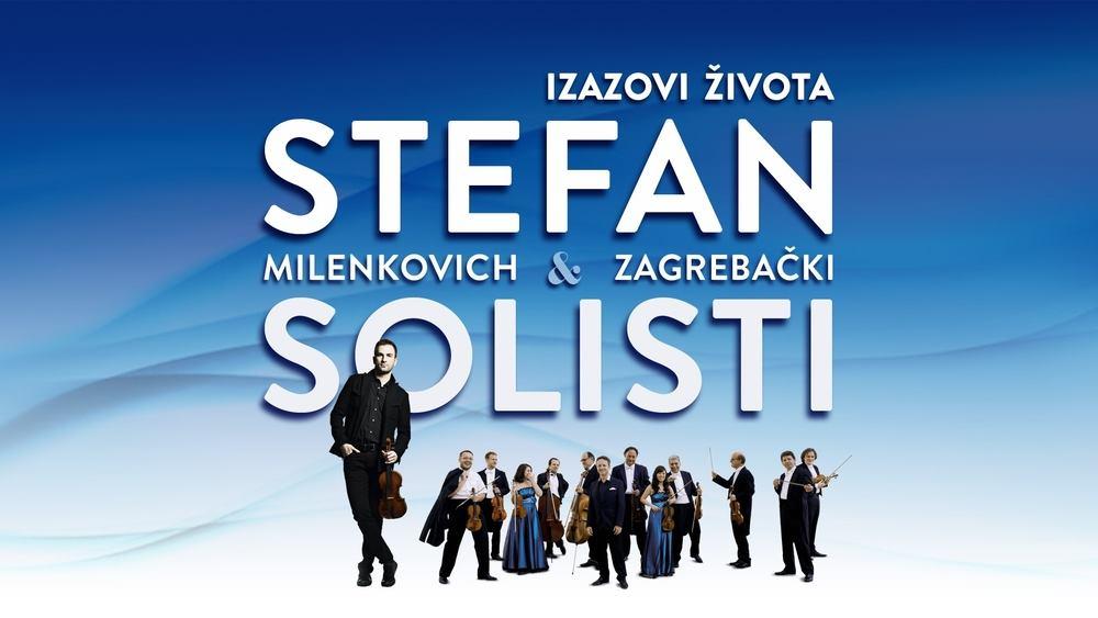 IZAZOVI ŽIVOTA Koncertni triptih Stefana Milenkovicha & Zagrebačkih solista