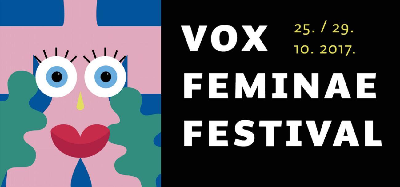 VOX FEMINAE FESTIVAL Festival koji promovira stvaralaštvo žena i problematizira pitanja roda