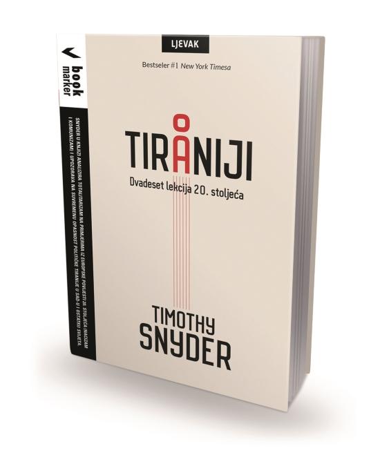 Timothy Snyder – 'O tiraniji'