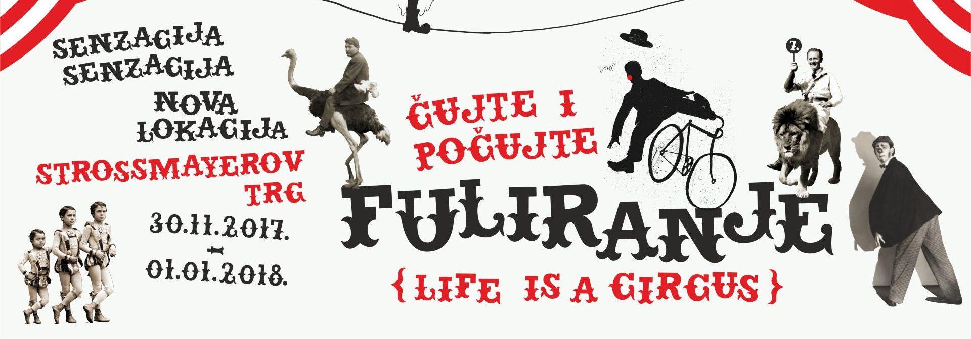LIFE IS A CIRCUS Fuliranje ove godine na Strossmayerovom trgu