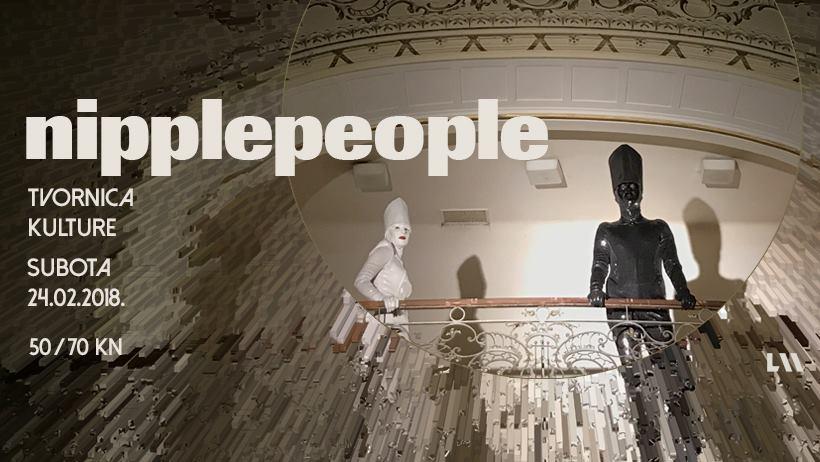 Nipplepeople u Velikom pogonu zagrebačke Tvornice kulture