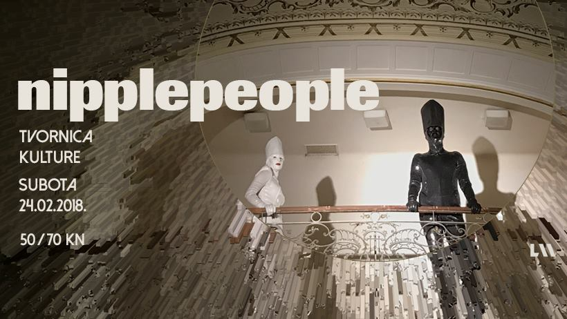Nipplepeople rasprodali Veliki pogon Tvornice kulture
