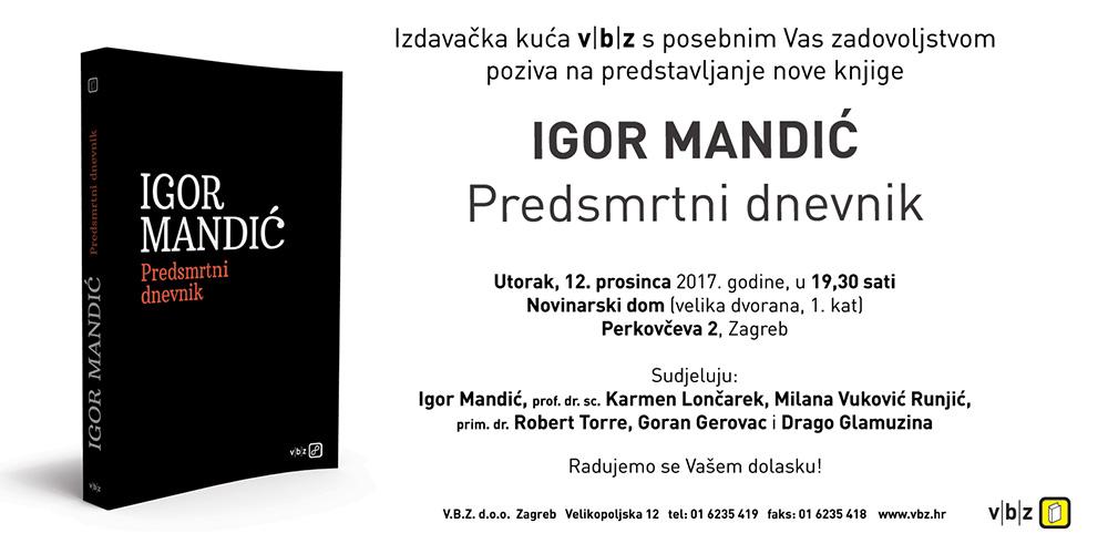 Predstavljanje nove knjige Igora Mandića – 'Predsmrtni dnevnik'