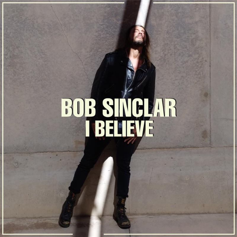 VIDEO: Bob Sinclar izdao single 'I Believe'