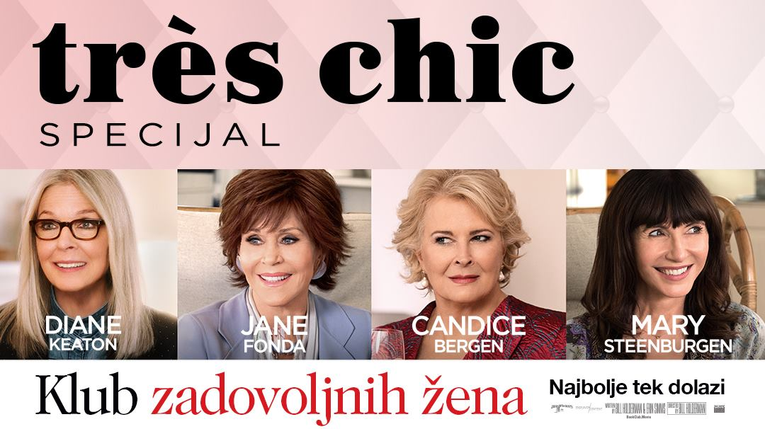 TRÈS CHIC Jane Fonda, Diane Keaton, Candice Bergen i Mary Steenburgen u zabavnoj komediji