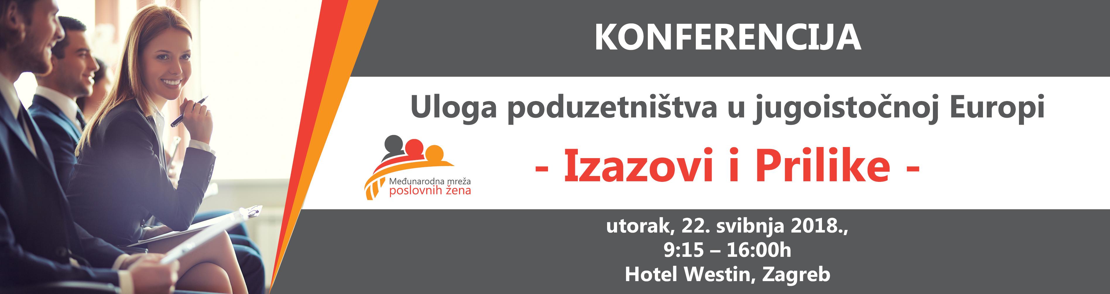 """""""Uloga poduzetništva u jugoistočnoj Europi – Izazovi i Prilike"""""""