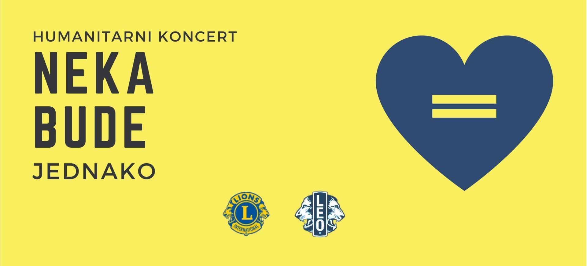 NEKA BUDE JEDNAKO Humanitarni koncert za pomoć djeci s teškoćama u razvoju